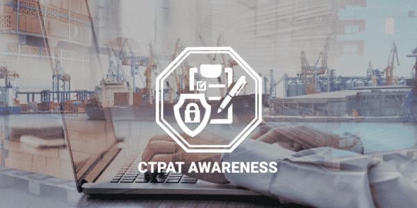 CTPAT Awareness Training