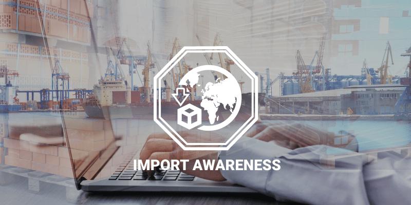 Import Awareness Course